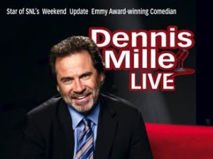 Dennis Miller - photo courtesy Wells Fargo Center of the Arts